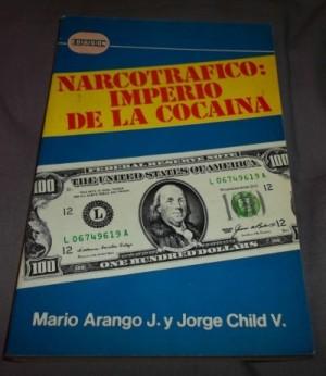 libro-narcotrafico-imperio-de-la-cocaina-d-mario-arango-8649-MLM20006967899_112013-F