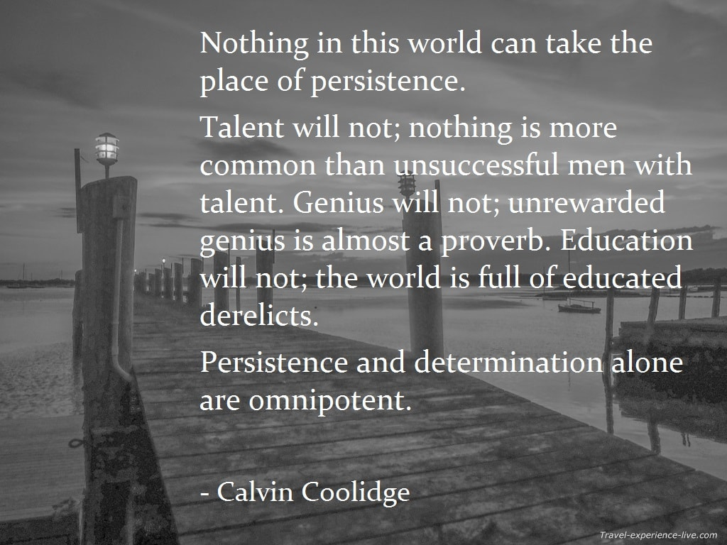 Life Quote by Calvin Coolidge