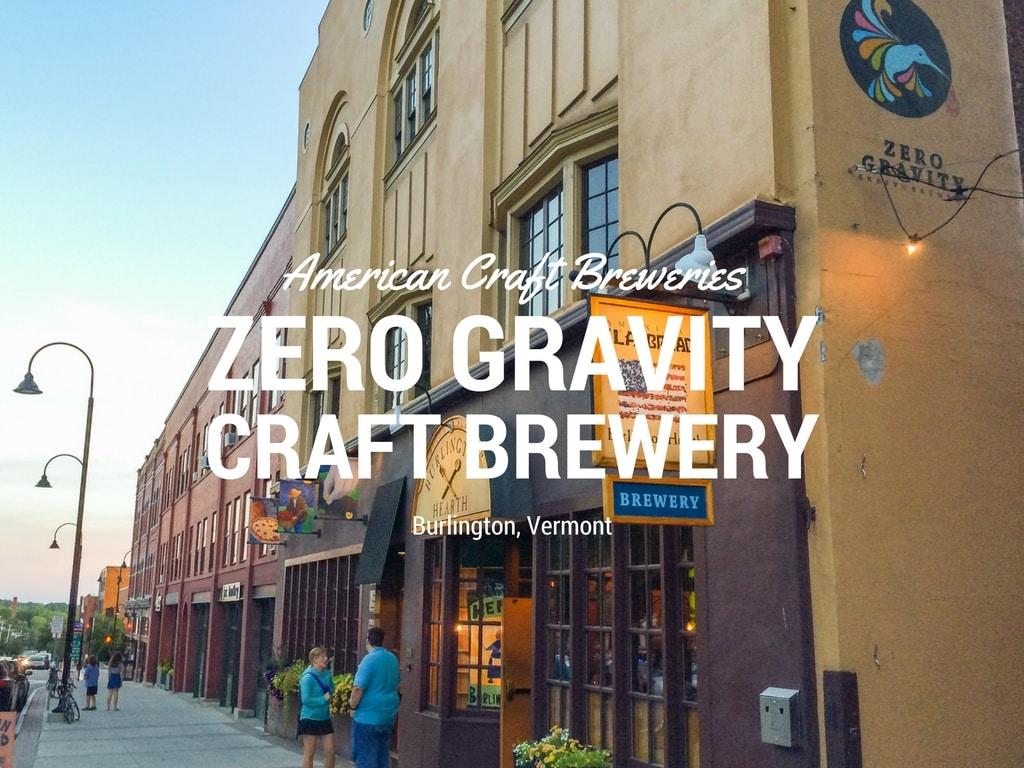 Zero Gravity Craft Brewery in Burlington, Vermont