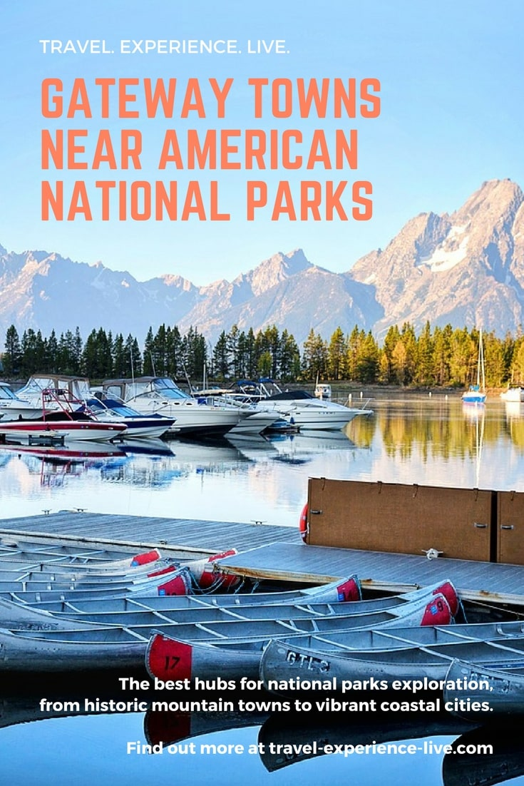 Gateway Towns Near National Parks in the USA