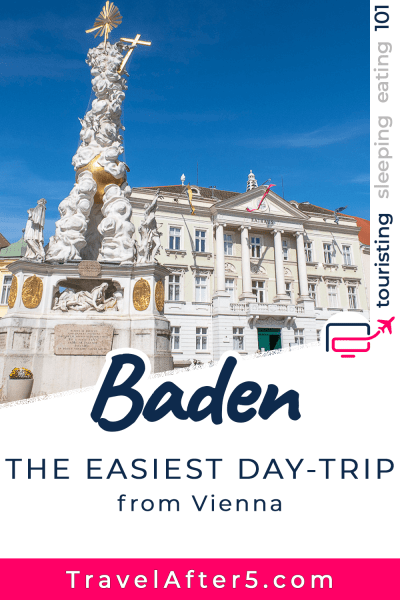 Pinterest Pin_Day-Trip to Baden bei Wien, by Travel After 5