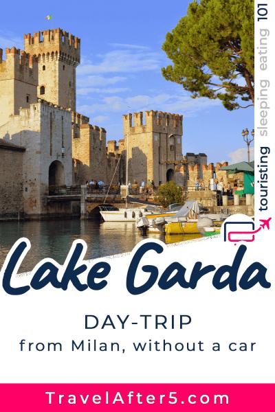 Pinterest Pin_Lake Garda Day-Trip, by Travel After 5