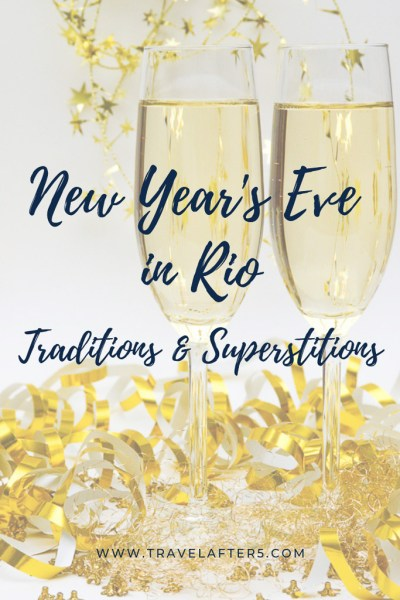 Pinterest Pin_New Year's Eve in Rio de Janeiro: Traditions & Superstitions, by Travel After 5