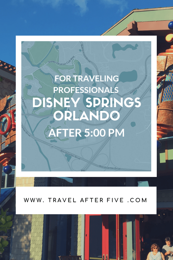 Disney Springs After Five | Activities near Orlando available after work