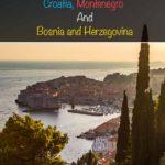 Viagem com vários destinos aos Balcãs - Croácia, Montenegro, Bósnia e Herzegovina