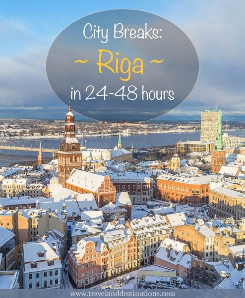 City Breaks - Riga in 24-48 hours