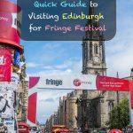 Guia rápido para visitar Edimburgo para o Festival Fringe