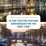 10 dicas principais para visitar Amsterdã pela primeira vez