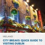 City-Breaks-Quick-Guide-to-Visit-Dublin