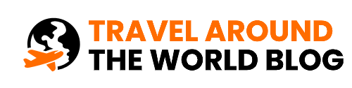 Travel Around The World Blog