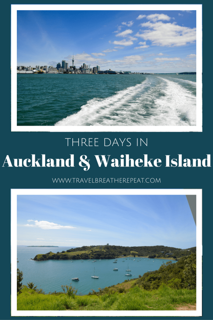 Three days in Auckland and Waiheke Island in New Zealand