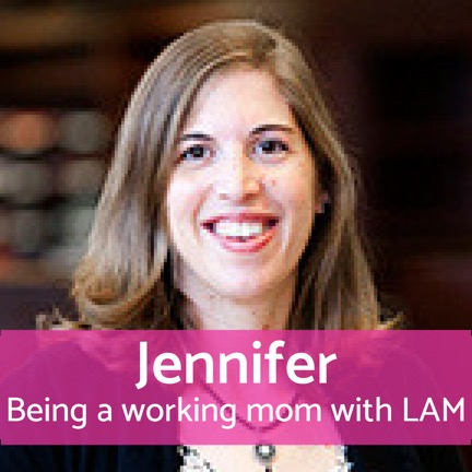 Being a working mom with LAM: Jennifer
