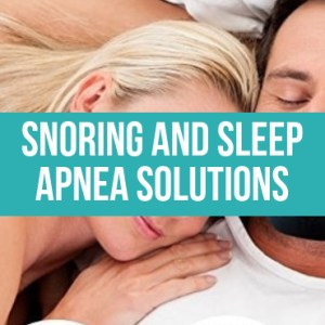 Snoring and Sleep Apnea Solutions