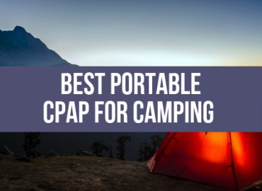 Best Portable CPAP For Camping
