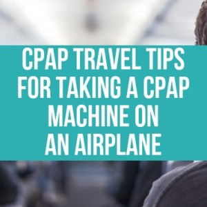 CPAP Travel Tips For Taking A CPAP Machine On An Airplane