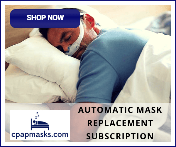CPAPMasks.com Automatic Replacement Subscription Offer