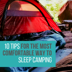 10 Tips For The Most Comfortable Way To Sleep Camping (Canva)