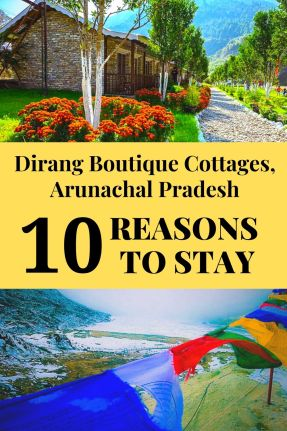 10 reasons to stay at Dirang Boutique Cottages in Dirang, Arunachal Pradesh