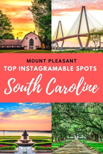 6 Picture Perfect Selfie Spots in Mount Pleasant, South-Carolina