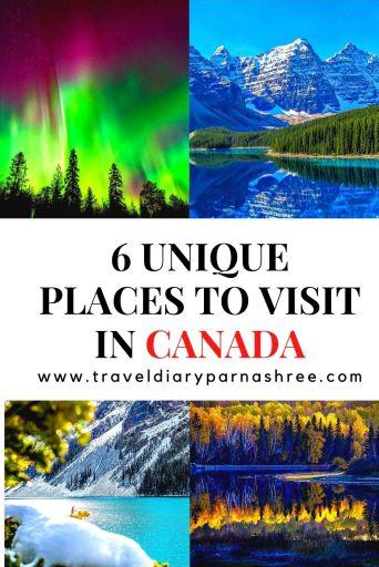 6 UNIQUE PLACES TO VISIT IN CANADA