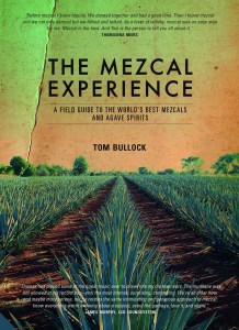 Cover of the book The Mezcal Experience by Tom Bullock