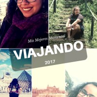 Mis Mejores Momentos Viajando - 2017
