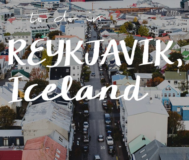 Cool Things To Do In Reykjavik