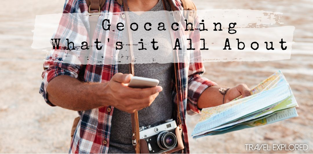Geocaching, what's it all about