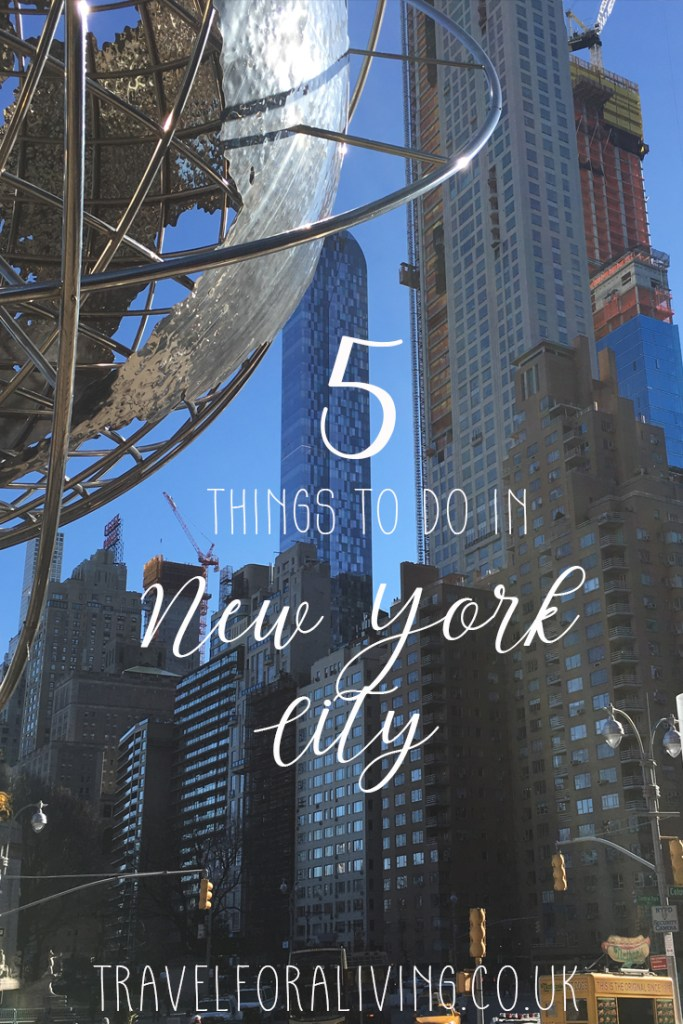 Visiting New York for the first time? Don't miss these Top 5 things to do in New York City - Travel for a Living