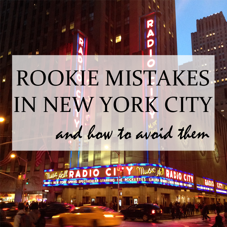 Rookie Mistakes in New York City and how best to avoid them - Travel for a Living