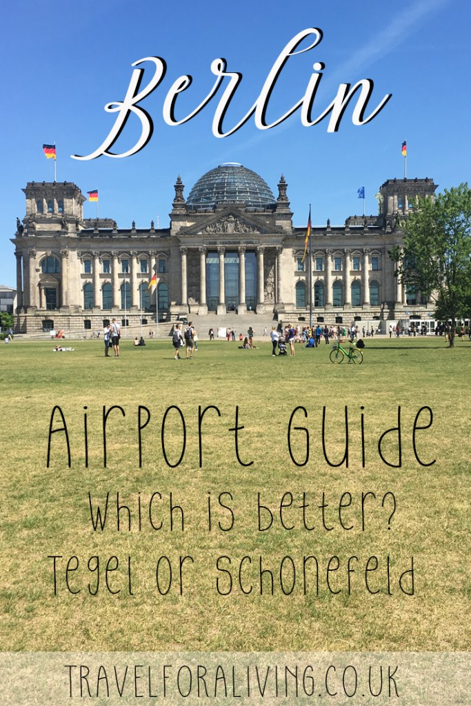Which airport to pick for Berlin - Tegel or Schoenefeld? Travel for a Living