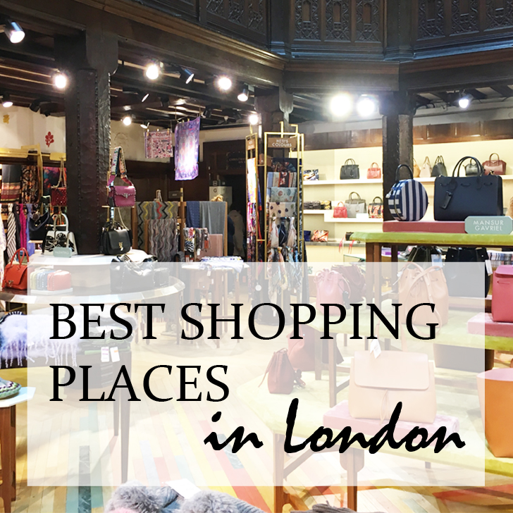 My ultimate guide to the best Shopping Places in London - Travel for a Living