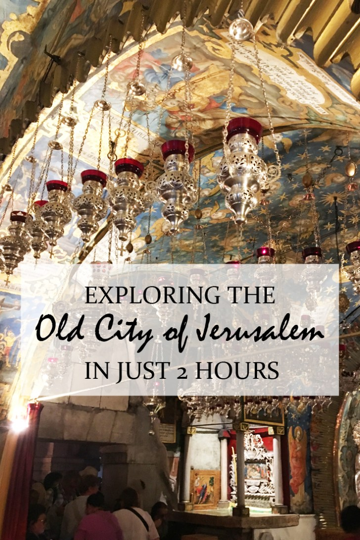 Exploring the Old City of Jerusalem in just 2 hours - A photographic walk through Jerusalem - Travel for a Living