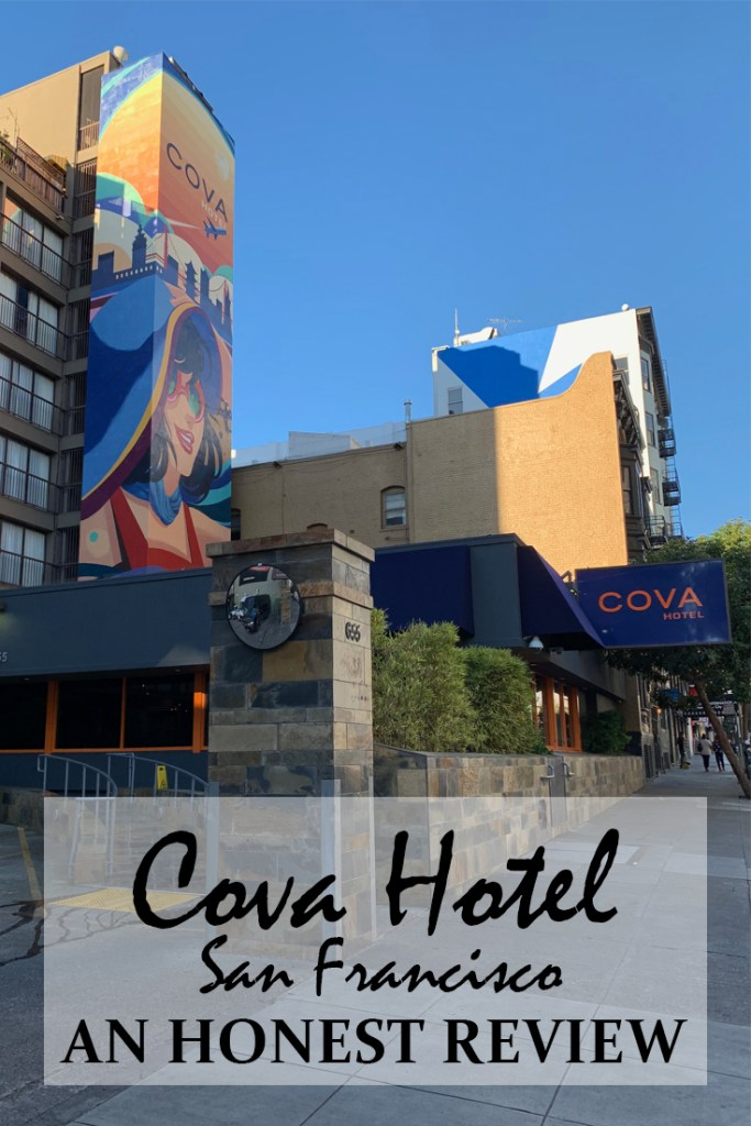 All you need to know before booking the Cova Hotel in San Francisco - Travel for a Living