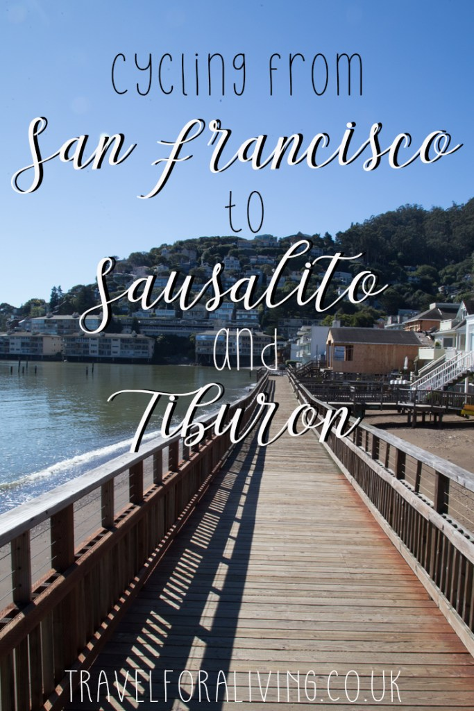 Cycling from San Francisco to Sausalito and Tiburon - Travel for a Living