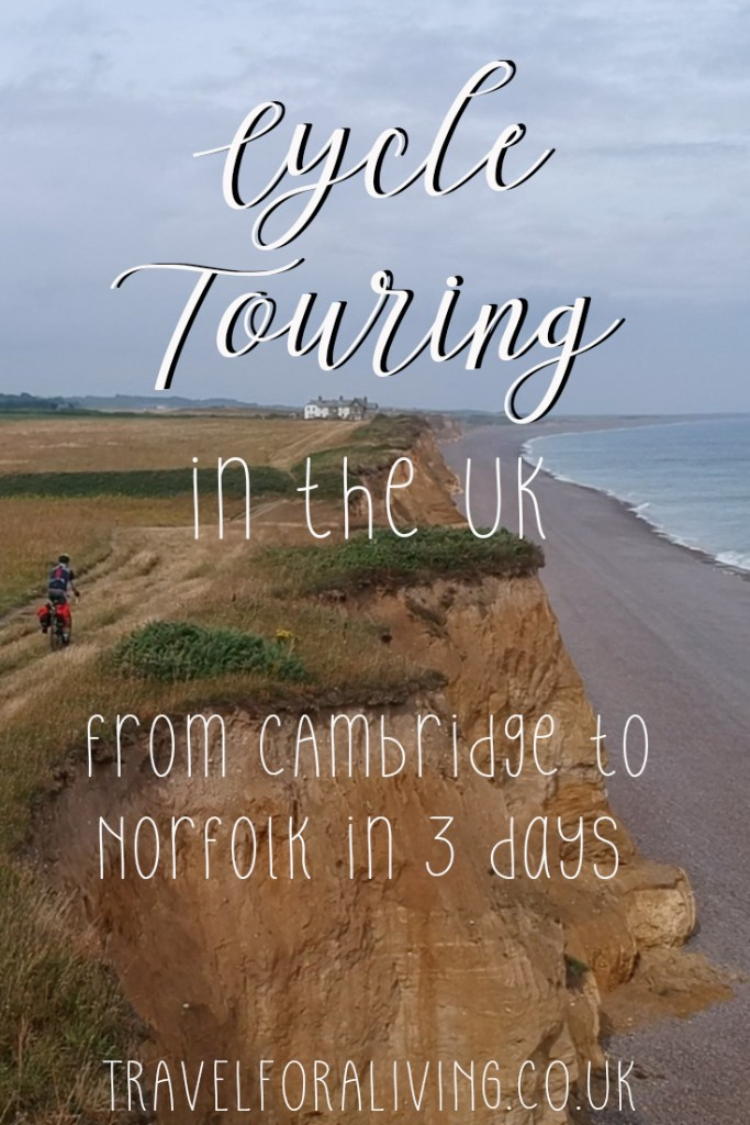 Cycle Touring in the UK - Cambridge to Norfolk in 3 days - Travel for a Living
