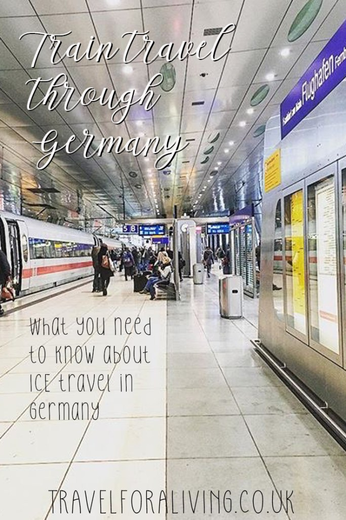 ICE Travel through Germany - Travel for a Living