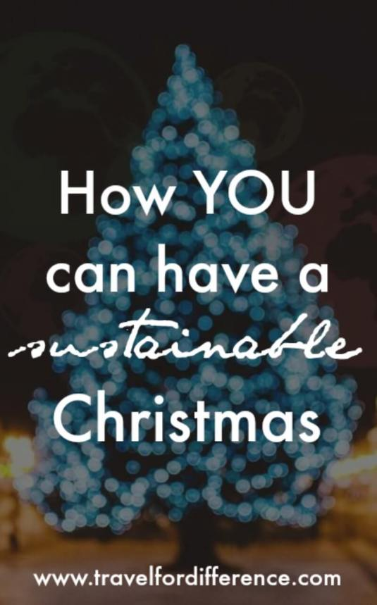 """Blurry Christmas tree in the street with text overlay - """"How YOU can have a sustainable Christmas"""""""