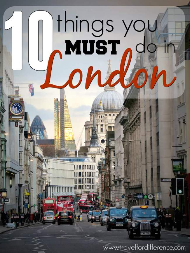 10 things you must do in London