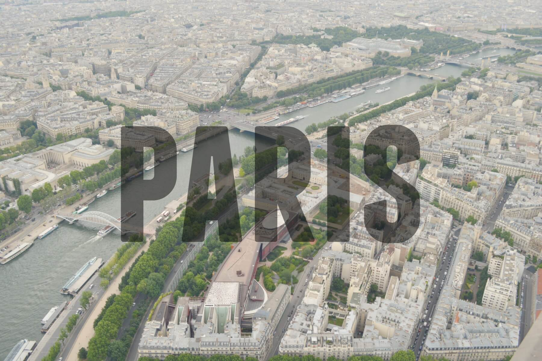 View from the Eiffel Tower with text overlay - Paris