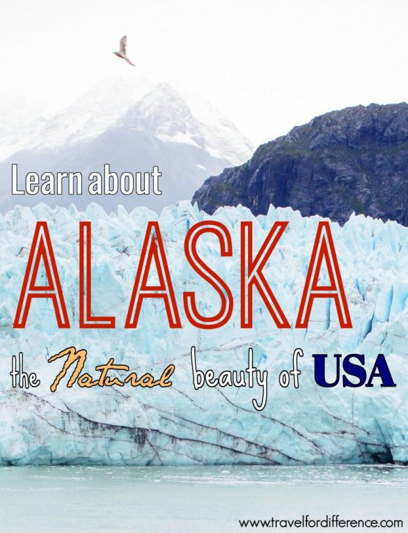Bird flying above glacier with text overlay - Learn about Alaska - the Natural Beauty of USA