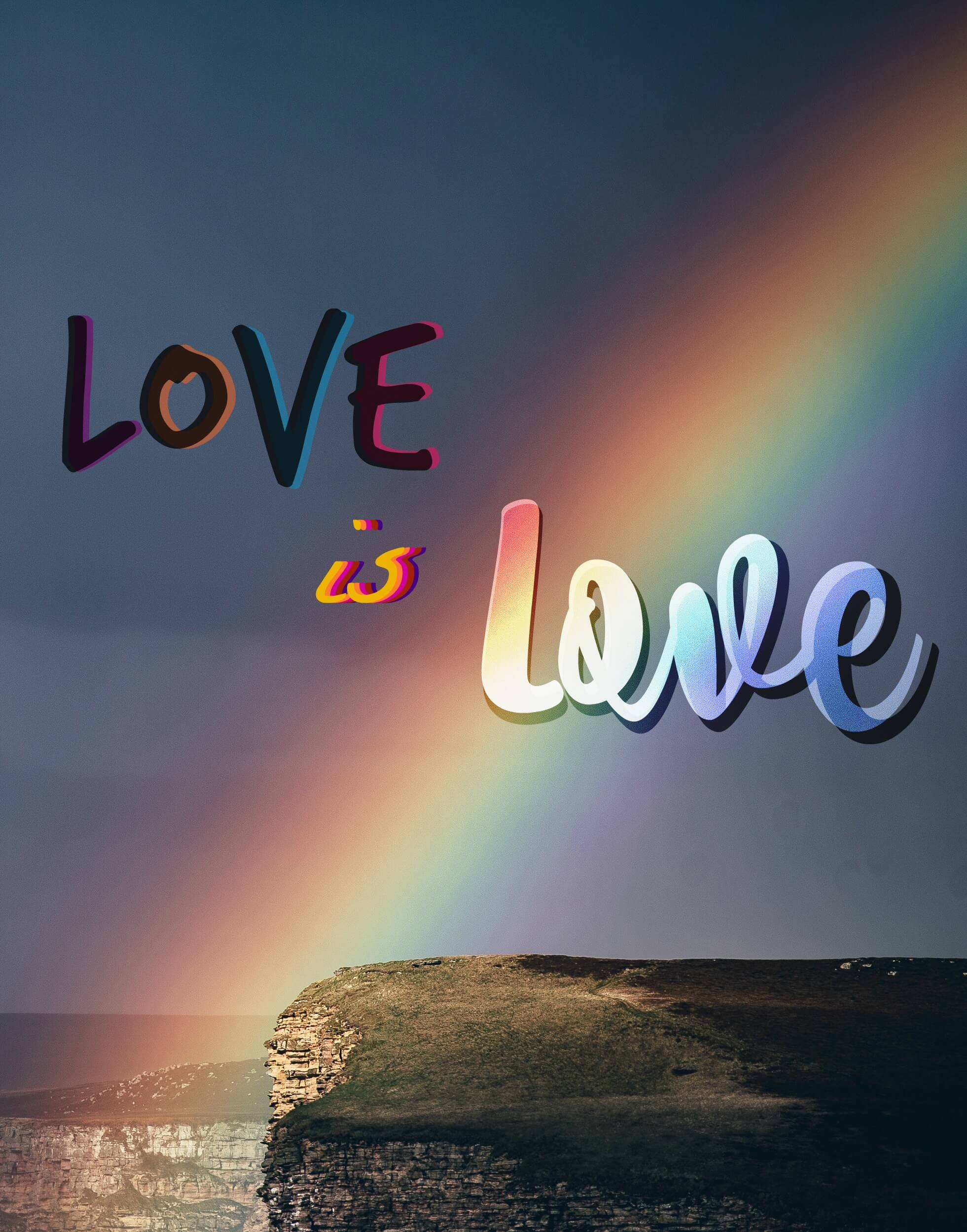 "Rainbow infront of a cliff on a stormy day - with rainbow ""Love is love"" Overlayed"