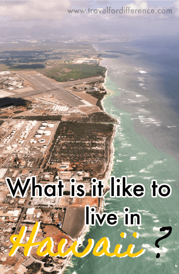 View of Hawaii coastline with text overlay - What is it like to live in Hawaii?