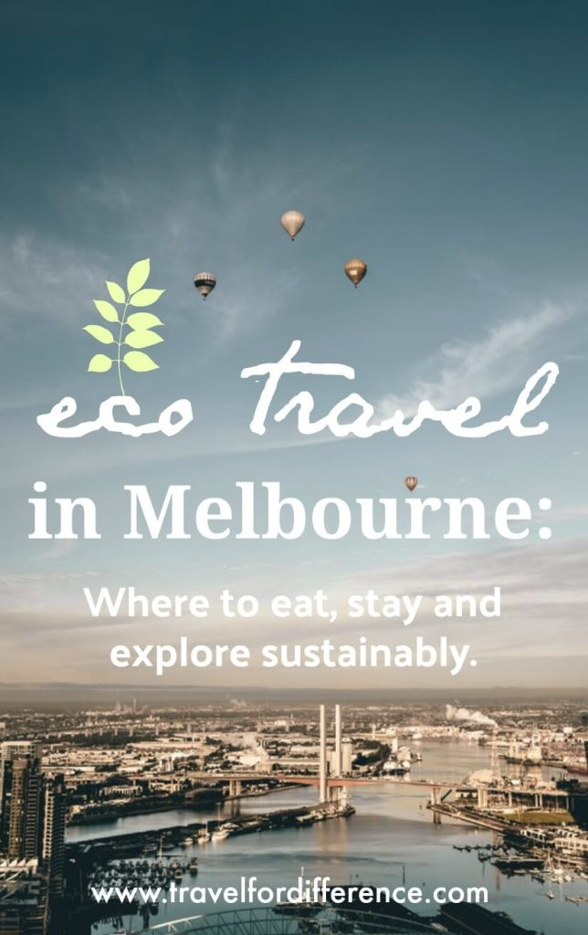 "Hot air balloons over city with text overlay: ""eco travel in Melbourne: where to eat, stay and explore sustainably"""