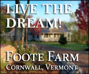 Foote Farm - Live the Dream, Vermont