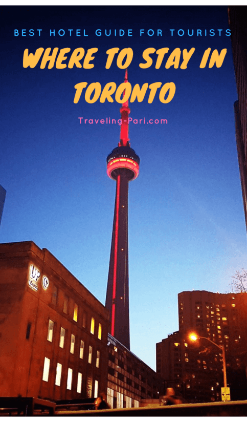 Where To Stay In Toronto - Best Hotel Guide For Tourists