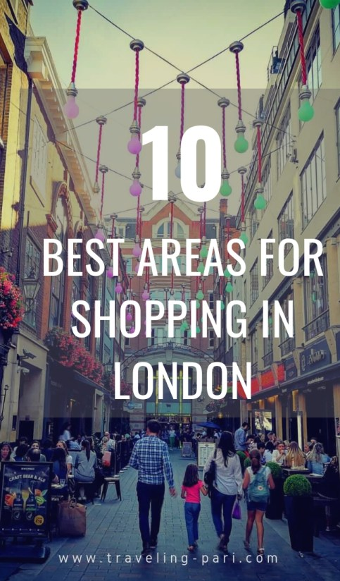 10 Best Areas to do shopping in London for tourists and fashionistas