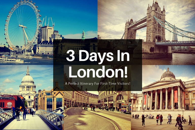 3 Days in London - an itinerary for first-time visitors