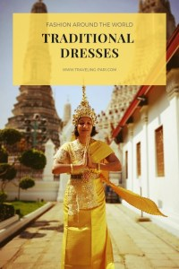 Traditional dresses around the world - from Sari of India, to Gomesi of Uganda and Chut Thai of Thailand, find out about these wonderful traditional attire and when to wear them. #Traditionaldress #Traditionaldresses #chutthai #Gomesi #Sari