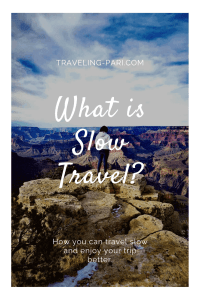 What is slow travel and how you can do it.